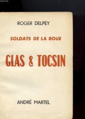 Soldats De La Boue - Clas & Tocsin - En Deux Tomes - Couverture - Format classique