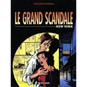 Le Grand Scandale T.1 ; New York  - Godard - Ribera