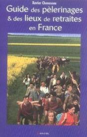 Guide des pèlerinages et des lieux de retraites en France - Couverture - Format classique
