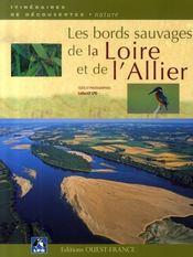 Les bords sauvages de la Loire et de l'Allier - Intérieur - Format classique