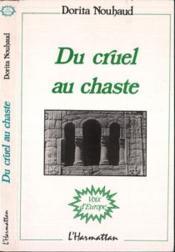 Du cruel au chaste - Couverture - Format classique