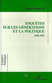 Enquetes Sur Les Generations Et La Politique - Intérieur - Format classique