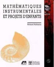 Mathématiques instrumentales et projets d'enfants - Couverture - Format classique