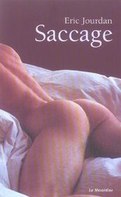Saccage - Intérieur - Format classique