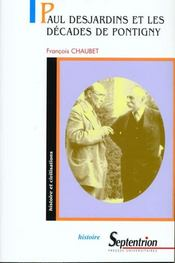 Paul Desjardins Et Les Decades De Pontigny - Intérieur - Format classique