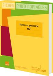 Duplimat ; Ce2 ; Espace Et Géométrie - Couverture - Format classique