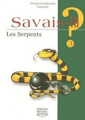 Savais-Tu ? T.3 ; Les Serpents - Intérieur - Format classique