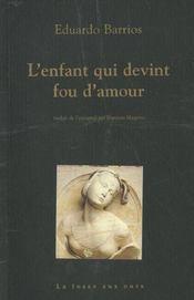 Enfant Qui Devint Fou D'Amour (L') - Intérieur - Format classique