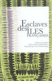 Esclaves Des Iles Francaises Et Autres Textes De Bernardin De Saint-Pierre - Intérieur - Format classique