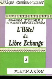 L'Hotel Du Libre Echange. Collection : Marigny Grenier-Hussenot N° 2. - Couverture - Format classique