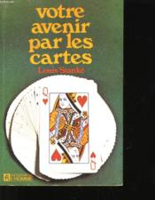 Votre Avenir Par Les Cartes - Couverture - Format classique