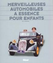 Merveilleuses automobiles à essence pour enfants - Intérieur - Format classique