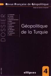 Geopolitique De La Turquie No4 - Couverture - Format classique