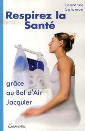 Respirez la santé grâce au bol d'air jacquier - Intérieur - Format classique