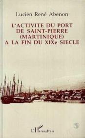 Activite Du Port De Saint Pierre - Couverture - Format classique