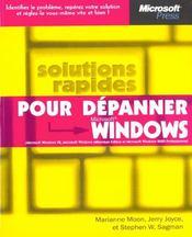 Solutions Rapides Pour Depanner Microsoft Windows - Intérieur - Format classique