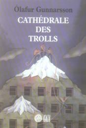 Cathedrale Des Trolls - Couverture - Format classique