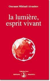 La lumiere, esprit vivant - Intérieur - Format classique