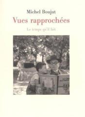 Vues Rapprochees - Couverture - Format classique