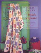 Quilts faciles pour bebes et enfants - Intérieur - Format classique