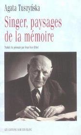 Singer ; Paysages De La Memoire - Intérieur - Format classique