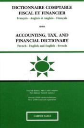Dictionnaire comptable fiscal et financier ; français-anglais / anglais-français ; accounting, tax, and financial dictionary ; french-english / english-french (2e édition) - Couverture - Format classique