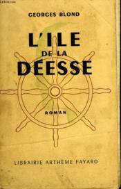 L'Ile De La Deesse. - Couverture - Format classique
