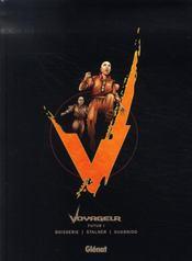Voyageur ; futur t.1 - Intérieur - Format classique