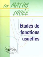 Etude De Fonctions Usuelles - Intérieur - Format classique