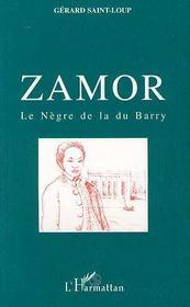 Zamor Le Negre De La Du Barry - Couverture - Format classique