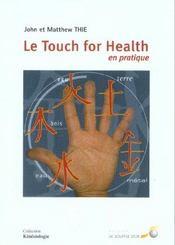 Le touch for health en pratique - Intérieur - Format classique