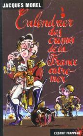 Calendrier Des Crimes De La France Outre Mer - Couverture - Format classique