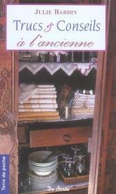 Trucs Et Conseils A L'Ancienne (Poche) - Intérieur - Format classique