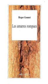 Les Amarres Rompues - Couverture - Format classique