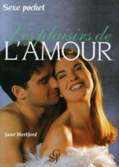 Les plaisirs de l'amour - Couverture - Format classique