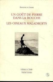 Gout De Pierre Dans La Bouche-Oiseau - Couverture - Format classique
