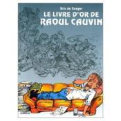 Le livre d'or de Raoul Cauvin - Couverture - Format classique