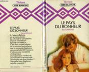 Le Pays Du Bonheur - Tender Loving Care - Couverture - Format classique
