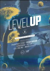 Vente livre :  Level up T.4 ; spécial espace ; phantasy star, star ocean, xenosaga, koto, eve online, mass effect  - Collectif