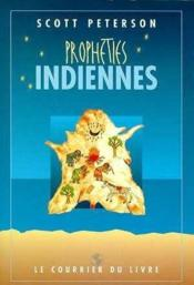 Vente livre :  Propheties indiennes  - Peterson Scott