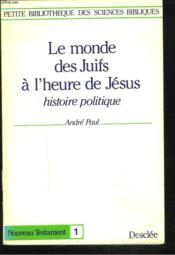 Le P1 ; Monde Des Juifs A L'Heure De Jesus - Couverture - Format classique