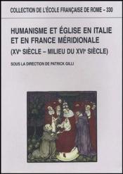 Humanisme et Eglise en Italie et en France méridionale (XV siècle - milieu du XVI siècle - Couverture - Format classique