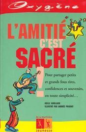 Amitie C'Est Sacre ! (L') - Intérieur - Format classique