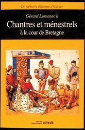 Chantres et ménestrels à la cour de bretagne - Intérieur - Format classique