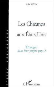 Les chicanos aux états-unis ; étrangers dans leur propre pays ? - Intérieur - Format classique