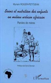 Soins et nutrition des enfants en milieu urbain africain ; paroles de mères - Intérieur - Format classique