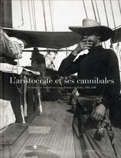 L'aristocrate et ses cannibales - Intérieur - Format classique