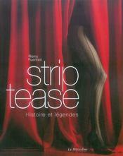 Strip-tease ; histoire et légendes - Intérieur - Format classique