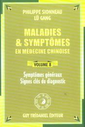 Maladies Et Symptomes En Medecine Chinoise Vol.8 - Intérieur - Format classique