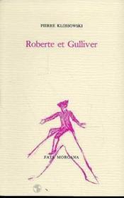 Roberte Et Gulliver - Couverture - Format classique